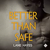 Better than Safe: Better Than Stories   Lane Hayes