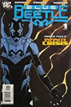 The Blue Beetle, #1, May 2006 by Keith…