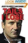 Tails I Lose: The Compulsive Gambler...