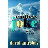 Endless Joke ~ David Antrobus