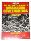 img - for The Authentic Guide to Russian & Soviet Cameras: 2nd Revised Edition book / textbook / text book