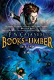 The End of Time (The Books of Umber)