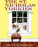 img - for The St. Nicholas Yorkies: Saving Christmas Day book / textbook / text book