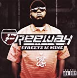 Freeway Streetz Is Mine