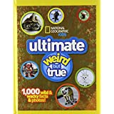 NG Kids Ultimate Weird but True: 1,000 Wild & Wacky Facts and Photos (National Geographic Kids Weird But True)...