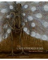 The Unfeathered Bird