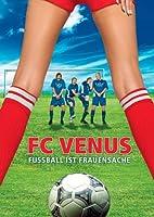 FC Venus - Fu�ball ist Frauensache