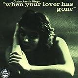 """echange, troc Claire Austin - Claire Austin Sings """"When Your Lover Has Gone """""""
