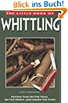 Little Book of Whittling: Passing Tim...