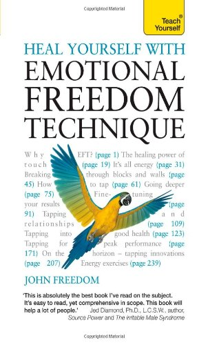 Heal Yourself With Emotional Freedom Technique: A Teach Yourself Guide (Teach Yourself: General Reference) front-1033885