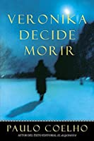 Veronika Decide Morir (Spanish Edition)