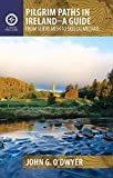 img - for Pilgrim Paths in Ireland: From Slieve Mish to Skellig Michael book / textbook / text book
