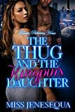 The Thug & the Kingpins Daughter