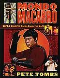 Mondo Macabro : Weird & Wonderful Cinema Around the World
