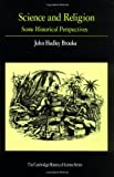 Science and Religion: Some Historical Perspectives (Cambridge Studies in the History of Science)