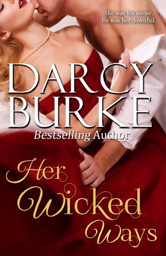 Her Wicked Ways (Secrets &amp; Scandals)