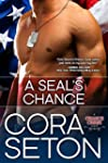 A SEAL's Chance (Heroes of Chance Cre...