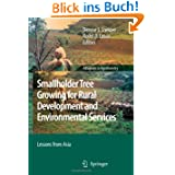 Smallholder Tree Growing for Rural Development and Environmental Services: Lessons from Asia (Advances in Agroforestry...