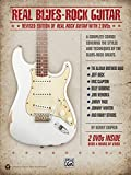 Real Blues-rock Guitar: Revised Edition of Real Rock Guitar With 2 Dvds