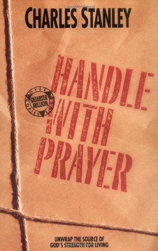 Handle with Prayer