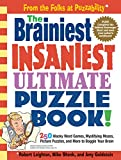 img - for The Brainiest Insaniest Ultimate Puzzle Book! book / textbook / text book