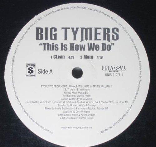 BIG TYMERS - This Is How We Do (Funkymix) Lyrics - Zortam Music