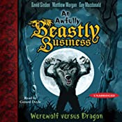 Werewolf versus Dragon: An Awfully Beastly Business, Book 1 | David Sinden, Matthew Morgan