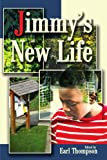 Jimmy's New Life