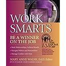 WorkSmarts: Be a Winner on the Job (Five O'Clock Club)