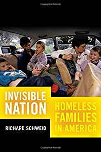 Invisible Nation: Homeless Families in America by University of California Press