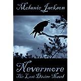 Nevermore (Divine Series Book 5) ~ Melanie Jackson