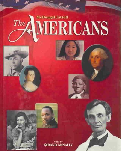 Mcdougal Littell The Americans: Student Edition Grades 9-12 2007