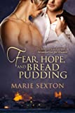Fear, Hope, and Bread Pudding (Coda Series Book 6)