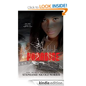 Trouble In Paradise - Stephanie Norris