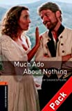 William Shakespeare Oxford Bookworms Library: Stage 2: Much Ado About Nothing Audio CD Pack: 700 Headwords (Oxford Bookworms ELT)