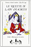 img - for Le ricette di lady Macbeth. Verdi e Shakespeare in cucina book / textbook / text book