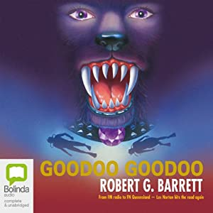 Goodoo Goodoo | [Robert G. Barrett]