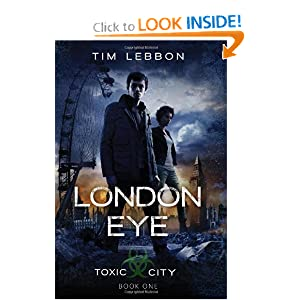 London Eye (Toxic City Book One)