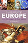 A Short History of Europe: From Charl...
