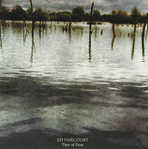 time-of-dust-by-ed-harcourt