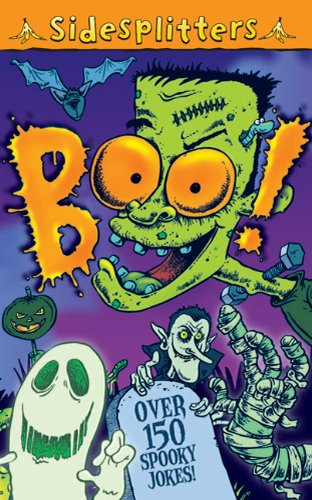 Sidesplitters Boo! Over 150 Spooky Jokes by Kingfisher Books