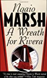 Ngaio Marsh A Wreath for Rivera