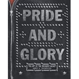 "PRIDE & GLORY: The Art of the Rockers' Jacketvon ""Horst A. Friedrichs"""