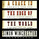 A Crack in the Edge of the World: America and the Great California Earthquake of 1906 (       UNABRIDGED) by Simon Winchester Narrated by Simon Winchester