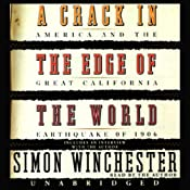 A Crack in the Edge of the World: America and the Great California Earthquake of 1906 | [Simon Winchester]