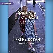Whistling in the Dark: A Novel   Lesley Kagen