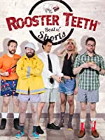 Best of Rooster Teeth Shorts