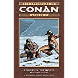 The Chronicles of Conan Vol. 2: Rogues in the House and Other Stories ~ Roy Thomas