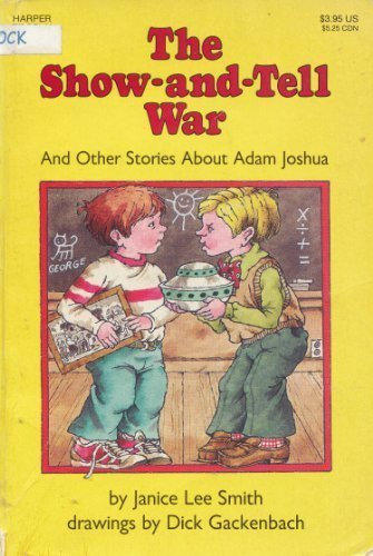 The Show and Tell War and Other Stories about Adam Joshua PDF