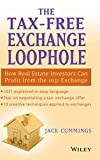 img - for The Tax-Free Exchange Loophole: How Real Estate Investors Can Profit from the 1031 Exchange book / textbook / text book